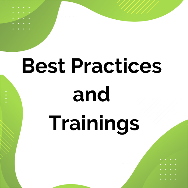 Best practices & trainings